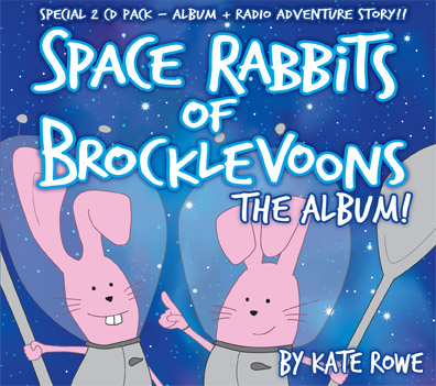 Kate Rowe - NEW KIDS CD Space Rabbit of Brocklevoons